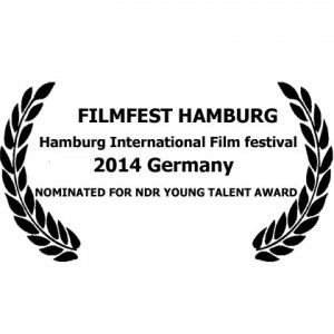 FILMFEST HAMBURG ( Hamburg International Film festival – 2014 – Germany  NOMINATED FOR NDR YOUNG TALENT AWARD