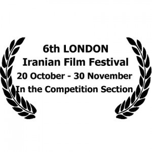 6TH LONDON IRANIAN FILM FESTIVAL – 20TH OCTOBER – 30 NOVEMBER