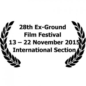 28th Ex-Ground Film Festival – 13 – 22 November 2015 in International Section