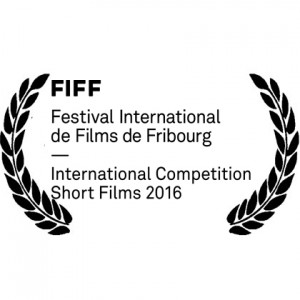 Festival International de film de Fribourg in the International Competition Short Film 2016