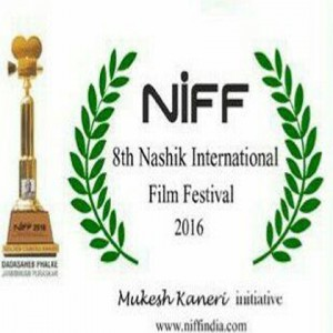 8TH  NIFF FEST - 17-20 MARCH 2016 NASHIK , INDIA. Awarded Golden Camera Award