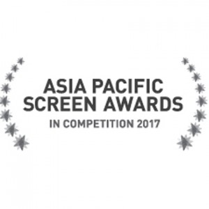 •	Asia Pacific Screen Award 2017