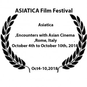 •	Asiatica - Encounters with Asian Cinema, Rome, Italy, from October 4th to October 10th, 2018