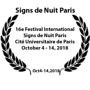 16e Festival International Signs de Nuit Paris Cité Universitaire de Paris October 4 - 14, 2018
