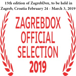 International Competition program of the 15th edition of ZagrebDox, to be held in Zagreb, Croatia,February 24 - March 3, 2019.