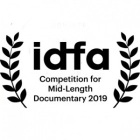 •	IDFA. Competition for Mid-Length Documentary. 32st edition of International Documentary Film Festival Amsterdam. 20th Nov – 1th Dec 2019