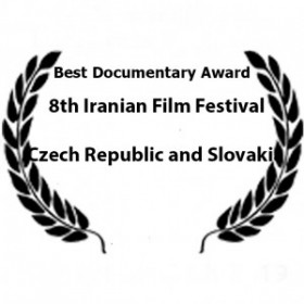 •	Winner of Best Documentary Award at 8th Iranian Film Festival, which will be held in the Czech Republic and Slovakia.  January 9 to 17  2018